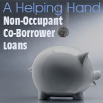 A Helping Hand: Non-Occupant Co-borrower Loans