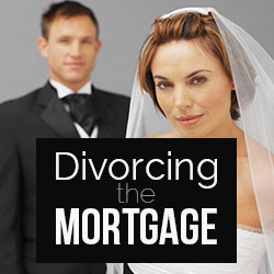 Divorce And Mortgage Questions