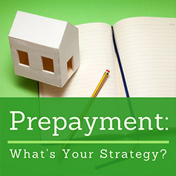 Mortgage Prepayment - Real Estate Advice