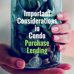 Condo Mortgage Lending Advice