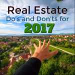 Real Estate Do's and Don'ts for 2017