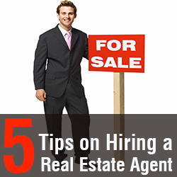 Tips to Hiring a Real Estate Agent