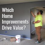 Which Home Improvements Drive Value?